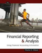Financial Reporting and Analysis: Using Financial Accounting Information (12th Edition)