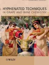 Hyphenated Techniques in Grape and Wine Chemistry