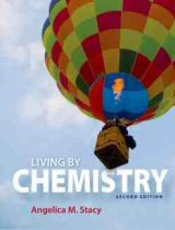 Living by Chemistry 2nd edition