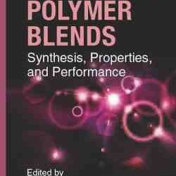 Functional Polymer Blends Synthesis, Properties, and Performance
