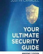 Your Ultimate Security Guide by Justin Carroll