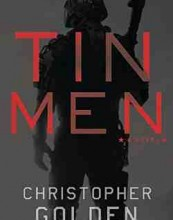 Tin Men: A Novel by Christopher Golden