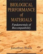 Biological Performance of Materials: Fundamentals of Biocompatibility, Fourth Edition