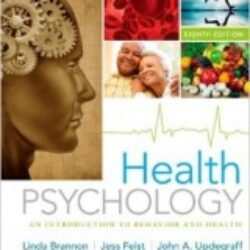 Health Psychology An Introduction to Behavior and Health, 8 edition