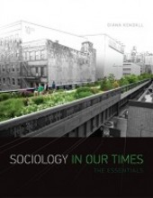 Sociology in Our Times: The Essentials (10th Edition)