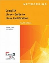 Linux+ Guide to Linux Certification, 4 edition