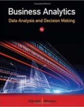 Business Analytics: Data Analysis & Decision Making 5th Edition