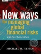 New Ways for Managing Global Financial Risks The Next Generation