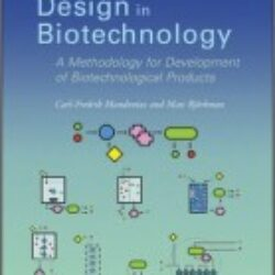 Biomechatronic Design in Biotechnology A Methodology for Development of Biotechnological Products