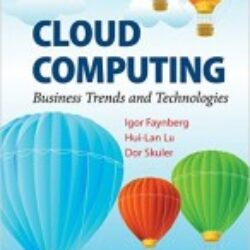 Cloud Computing Business Trends and Technologies