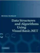 Data Structures and Algorithms Using Visual Basic NET