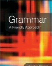 Grammar: A Friendly Approach by Christine Sinclair