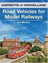 Aspects of Modelling Road Vehicles for Model Railways