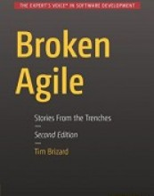 Broken Agile: Second Edition
