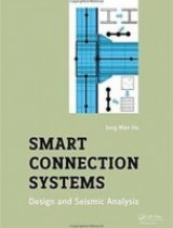 Smart Connection Systems Design and Seismic Analysis