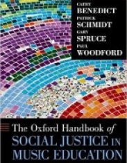 The Oxford Handbook of Social Justice in Music Education (Oxford Handbooks)