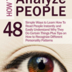How to Analyze People 48 Simple Ways to Learn