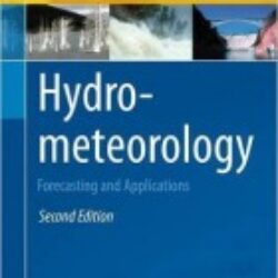Hydrometeorology Forecasting and Applications 2nd edition