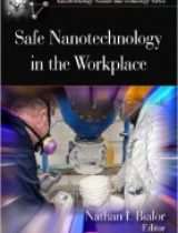 Safe Nanotechnology in the Workplace