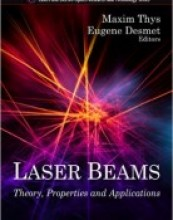 Laser Beams: Theory, Properties & Applications