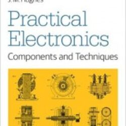 Practical Electronics Components and Techniques