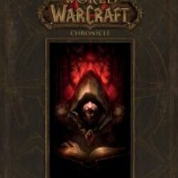 World of Warcraft Chronicle Volume I (2016)