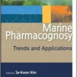 Marine Pharmacognosy Trends and Applications