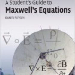 A Students Guide to Maxwells Equations,1 edition