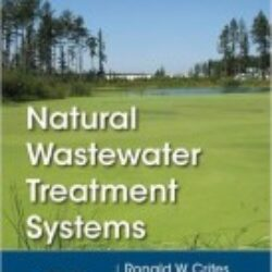 Natural Wastewater Treatment Systems, 2nd edition