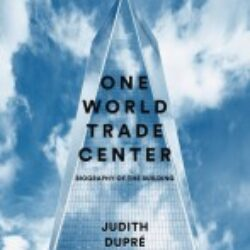 One World Trade Center Biography of the Building