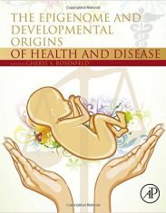 The Epigenome and Developmental Origins of Health and Disease