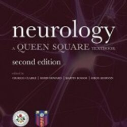 Neurology A Queen Square Textbook, Second Edition