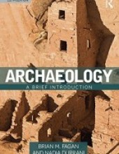 Archaeology: A Brief Introduction 12th Edition
