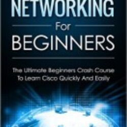 Cisco CCENT Networking For Beginners
