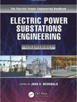 Electric power substations engineering 3rd edition pdf for Electrical substation design fundamentals pdf