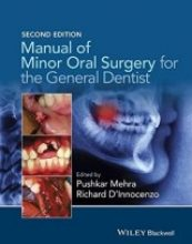 Manual of Minor Oral Surgery for the General Dentist, 2 edition