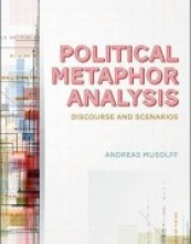 Political Metaphor Analysis: Discourse and Scenarios