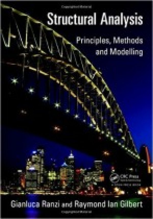 Structural Analysis Principles, Methods and Modelling
