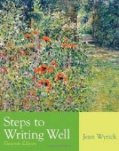 Steps to Writing Well, 11 edition By Jean Wyrick