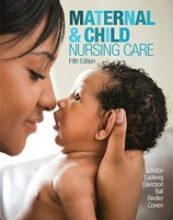 Maternal & Child Nursing Care (5th Edition)