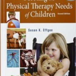 Meeting the Physical Therapy Needs of Children 2nd Edition