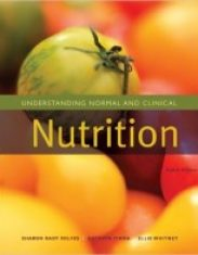 Understanding Normal and Clinical Nutrition 8th Edition