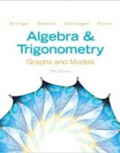 Algebra and Trigonometry:Graphs and Models, 5th Edition
