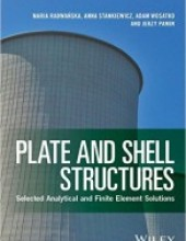 Plate and Shell Structures: Selected Analytical and Finite Element Solutions