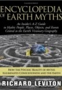 Encyclopedia of Earth Myths An Insider's A-Z Guide