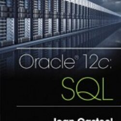Oracle 12c SQL, 3 edition by Joan Casteel