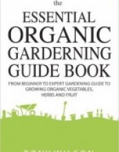 Gardening: The Essential Organic Gardening
