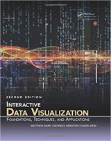 Interactive Data Visualization: Foundations, Techniques, and Applications, Second Edition